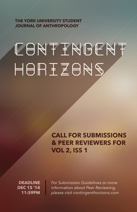 Call for Papers & Peer Reviewers 2015 — Contingent Horizons Volume 2