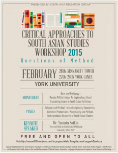 Critical Approaches to South Asian Studies Workshop 2015 @ 519 Kaneff Tower