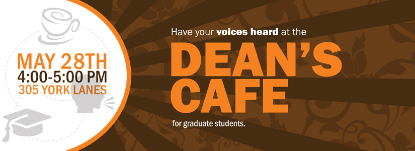 Dean's Cafe for graduate students @ 305 York Lanes