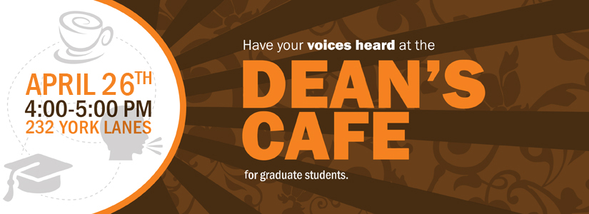 promotional graphic for the April Dean's Cafe for Graduate Students