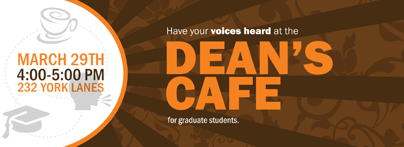 promotion banner for the March Dean's Cafe for Graduate Students
