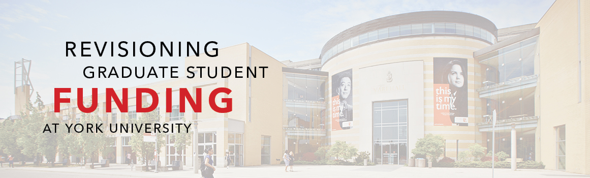 banner image for revisioning graduate student funding at York University