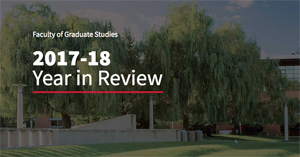 stylized photo promotion the Faculty of Graduate Studies 2017–2018 Annual Report