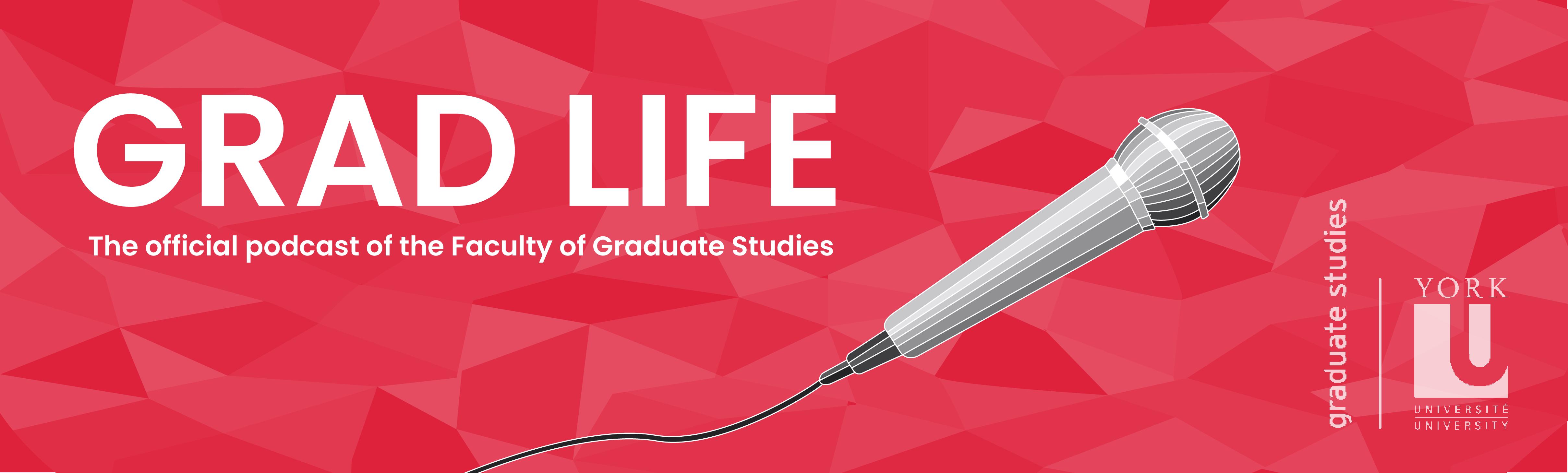 Grad Life Podcast